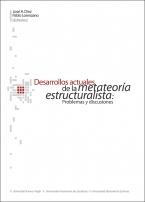 Desarrollos actuales de la metateoría estructuralista problemas y discusiones