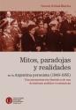 Mitos paradojas y realidades en la Argentina peronista 1946-1955