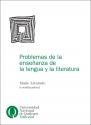 Problemas de la enseñanza de la lengua y la literatura