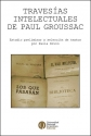 Travesías intelectuales del Paul Groussac