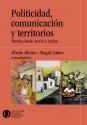 Politicidad comunicación y territorios