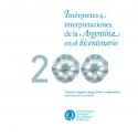 Intérpretes e interpretaciones de la Argentina en el bicentenario