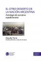 El otro desierto de la nación argentina