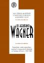 Los hermanos Wagner entre ciencia mito y poesía