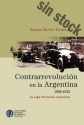 Contrarrevolución en la Argentina 1900-1932