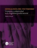 Genealogía del victimismo