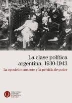 La clase política argentina 1930-1943