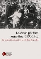 Reseña de La clase política argentina de Luis Blacha