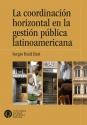La coordinación horizontal en la gestión pública latinoamericana