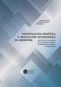 Investigación científica e innovación tecnológica en Argentina
