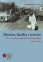 Mujeres familia y trabajo