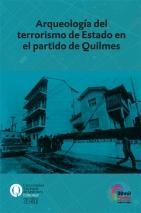 Arqueología del terrorismo de Estado en el partido de Quilmes