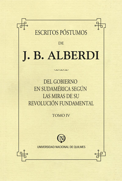 Escritos póstumos de J. B. Alberdi. Tomo IV