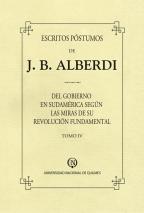Escritos póstumos de J B Alberdi Tomo IV
