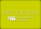 Nueva edición de la Revista Divulgatio perfiles académicos de posgrado