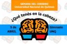 Vuelve la Semana del Cerebro a la UNQ
