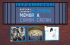 Exposiciones en el marco de la 9 Jornada de Historia Memoria y Comunicación