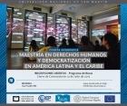 Maestría en Derechos Humanos y democratización en América latina y el Caribe