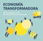 Economía transformadora desafíos y límites de la economía social y solidaria