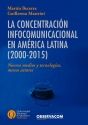 La concentración infocomunicacional en América Latina 2000-2015
