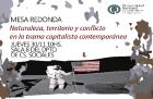 Mesa redonda Naturaleza territorio y conflictos en la trama capitalista contemporánea