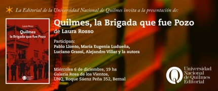 Presentacioacuten de Quilmes la Brigada que fue Pozo