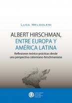 Albert Hirschman entre Europa y América Latina