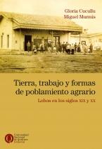 Tierra trabajo y formas de poblamiento agrario