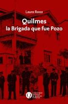 Quilmes la Brigada que fue Pozo