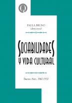 Sociabilidades y vida cultural