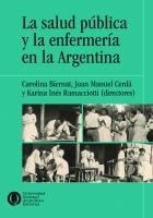 Reseña de La salud pública y la enfermería en la Argentina