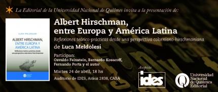 Presentacioacuten de Albert Hirschman entre Europa y Ameacuterica Latina