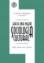 Hacia una nueva sociología cultural