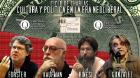 Ciclo de charlas cultura y política en la era neoliberal