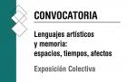 Convocatoria Lenguajes artísticos y memoria espacios tiempos afectos