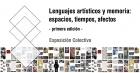 Lenguajes artísticos y memoria espacios tiempos afectos