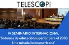 IV Seminario Internacional Sistemas de educación superior para el 2030