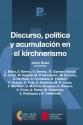 Discurso política y acumulación en el kirchnerismo