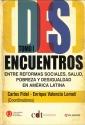 DesEncuentros entre reformas sociales salud pobreza y desigualdad en América Latina