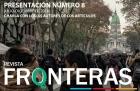 Hoy se presenta la 8va edición de Fronteras