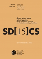 Serie digital 15  Miradas sobre el mundo editorial argentino