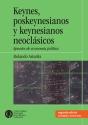 Keynes poskeynesianos y keynesianos neoclásicos