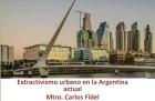 Conferencia sobre Extractivismo urbano en Argentina
