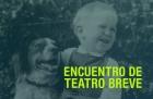 Encuentro de Teatro Breve