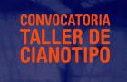 Convocatoria taller de cianotipo
