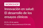 Workshop Innovación en salud el desarrollo de los ensayos clínicos