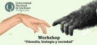Workshop Filosofía biología y sociedad