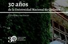 Segunda entrega de 30 años de la UNQ Reflexiones y semblanzas