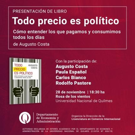 Augusto Costa presentaraacute su libro quotTodo precio es poliacuteticoquot