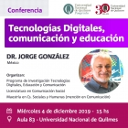 Conferencia Tecnologías Digitales Comunicación y Educación